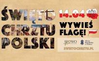 Grafika z napisem: Święto Chrztu Polski, 14.04, wywieś flagę, swietochrztu.pl