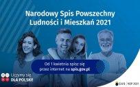 Plakat Narodowego Spisu Powszechnego Ludności i Mieszkań 2021 przedstawiający kobietę, 2 mężczyzn i dziewczynkę, napis od 1 kwietnia spisz się przez internet na spis.gov.pl; liczymy się dla Polski