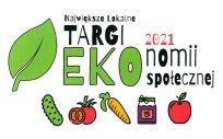 Napis: największe lokalne Targi EKOnomii Społecznej 2021, obrazki: liść, ogórek, pomidor, marchewka, słoik konfitur, jabłko
