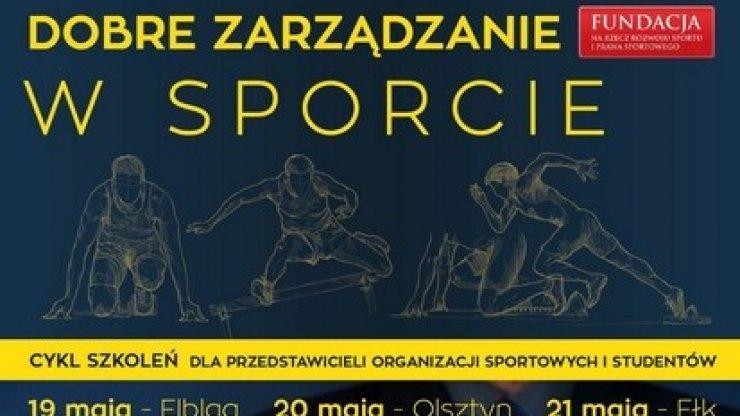 Dobre zarządzanie w sporcie – szkolenia dla organizacji sportowych i studentów